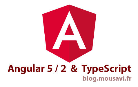 Hesam_Seyed_Mousavi_Angular 5.0 or 2 and TypeScript