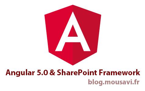 Hesam_Seyed_Mousavi_Angular 5.0 and SharePoint Framework